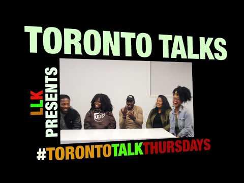 TORONTO TALKS EP.  3 CAN I HOLLA?