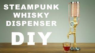 DIY Steampunk Whisky/Liquor Dispenser How To Make