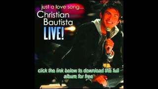 Watch Christian Bautista If Ever Your In My Arms Again video