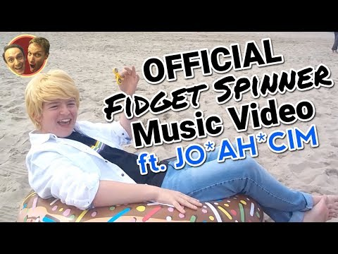 OFFICIAL Fidget Spinner Music Video ft. JO*AH*CIM