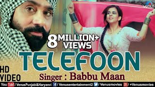 Babbu Maan | New Punjabi Song 2018 | Telefoon | Latest Punjabi Songs 2018