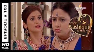 Meri Aashiqui Tum Se Hi - मेरी आशिकी तुम से ही - 13th November 2014 - Full Episode (HD)