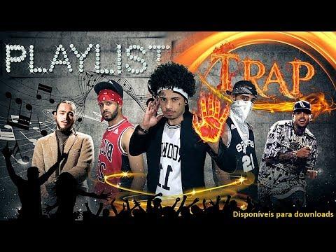 a-melhor-playlist-de-trap-|-rap-|-hip-hop-gringa-e-br-que-vocÊ-vai-ouvir-(parte-2)---playlist-bang