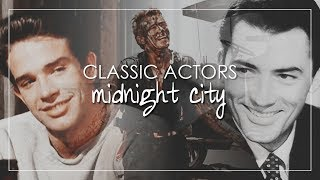 Classic Actors | Midnight City