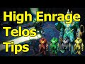 High Enrage Telos Tips