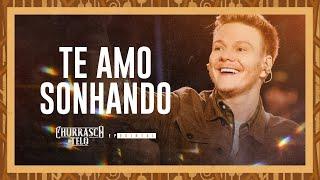 Michel Teló - TE AMO SONHANDO - Churrasco do Teló - EP Quintal