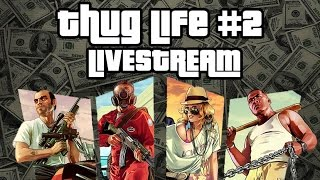 Thug Life #2 - Live Stream! | Unboxholics