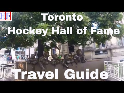 Toronto - Hockey Hall Of Fame - Helpful Information For New Visitors | Episode# 12