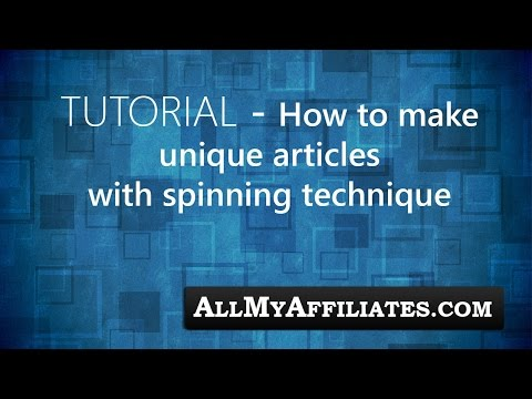 Tutorial - How to make unique articles with spinning technique
