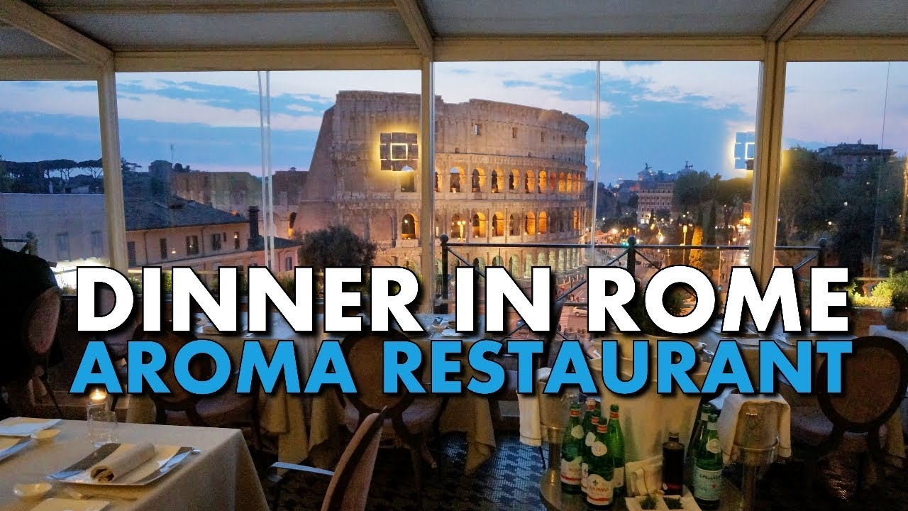 Dinner At Aroma In Rome A Michelin Star Great Colosseum Views