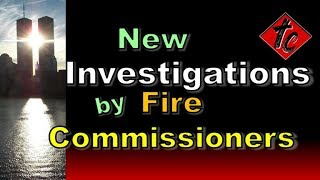 Truthification Chronicles New Investigations by Fire Commissioners