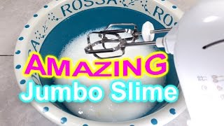 HOW TO MAKE AMAZING JUMBO SLIME !! || KL12