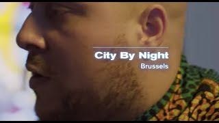 City by Night - Brussels | Boiler Room x Eristoff