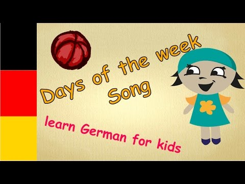 Days of the week Song for kids German/ learn German ABC / German ...