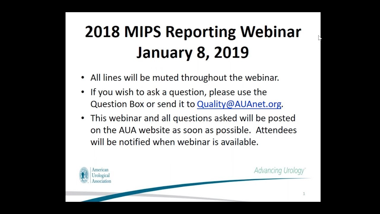 AUA 2018 MIPS Reporting Webinar - American Urological