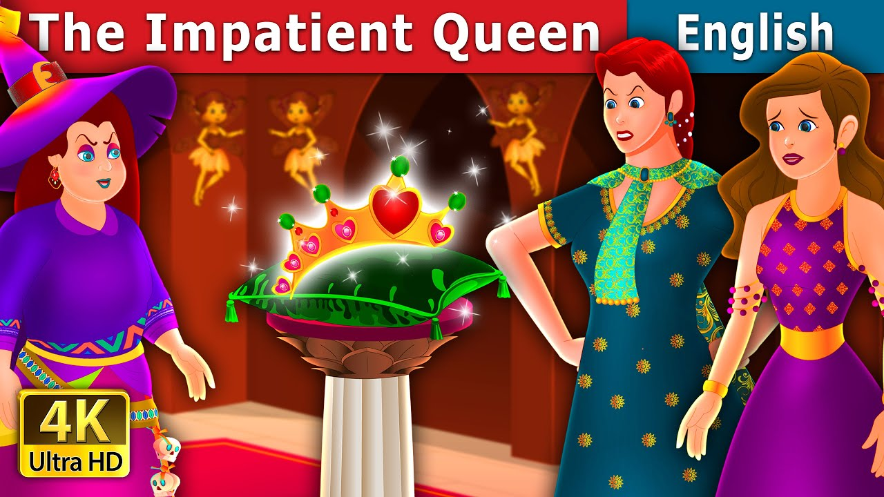 Download The Impatient Queen Story in English | Stories for Teenagers | English Fairy Tales