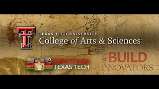 Discover Texas Tech: College of Arts & Sciences