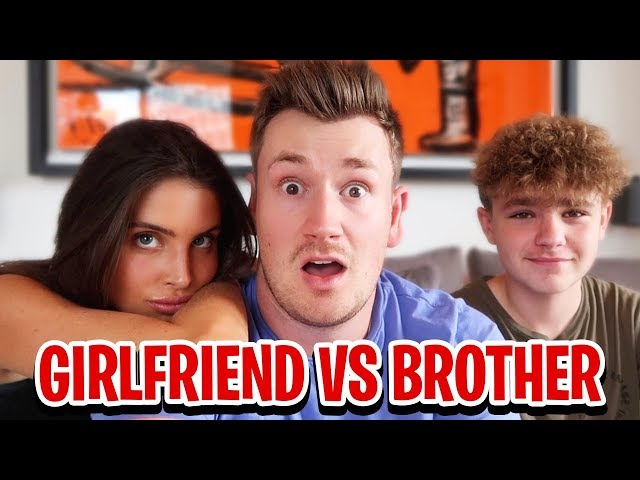 BROTHER VS GIRLFRIEND | WHO KNOWS ME BETTER