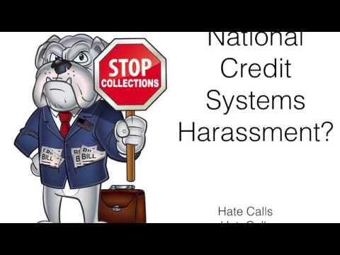 National Credit Systems Debt Harassment?