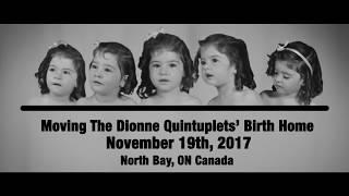 Moving the  Dionne Quints Museum