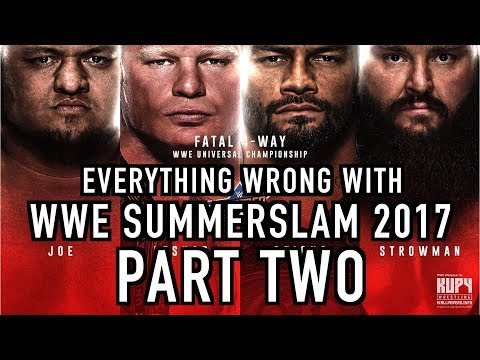 Episode #266: Everything Wrong With WWE SummerSlam...