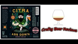 Against the Grain Citra Ass Down! | Crafty Beer Reviews: Ep. #276