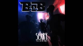B.o.B - Scary Feat. Cyhi The Prince [NEW SONG]