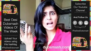 Top Desi Dubsmash - Part 1 | Dubsmash India Compilation