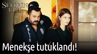 Sefirin Kızı 34. Bölüm - Menekşe Tutuklandı!