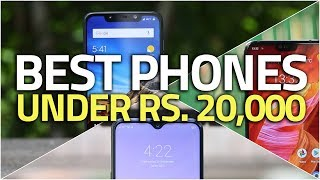 Best Phones Under Rs. 20,000 (January 2019 Edition)