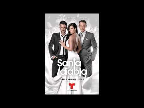Tema Musical de la Telenovela 'Santa Diabla'   Aarón Díaz y Carlos Ponce