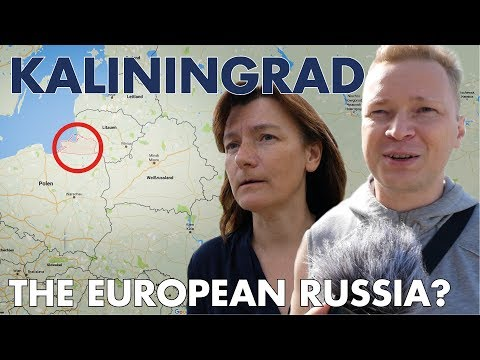 Life in Kaliningrad - The European Russia?