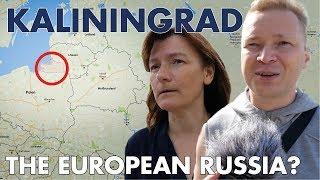 Life in Kaliningrad - The European Russia?