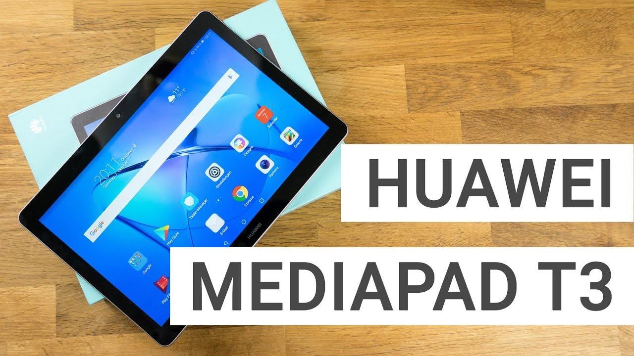 Huawei Mediapad T3 10 Unboxing Hands On Youtube