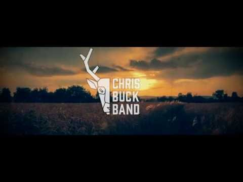CHRIS BUCK BAND - SUN SETS DOWN (Official Lyric Video)