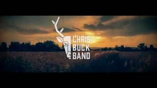 CHRIS BUCK BAND - SUN SETS DOWN (Official Lyric Video)