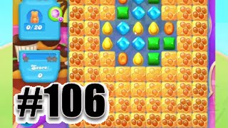 Candy Crush Soda Saga Level 106 | Complete Level No Booster