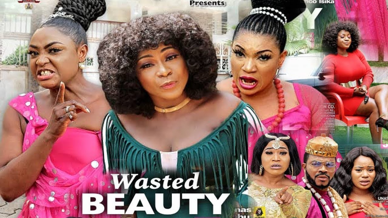 Download WASTED BEAUTY COMPLETE SEASON 1 to10 {NEW HIT MOVIE} -DESTINY ETIKO QUEENETH HILBERT LIZZY GOLD 2021