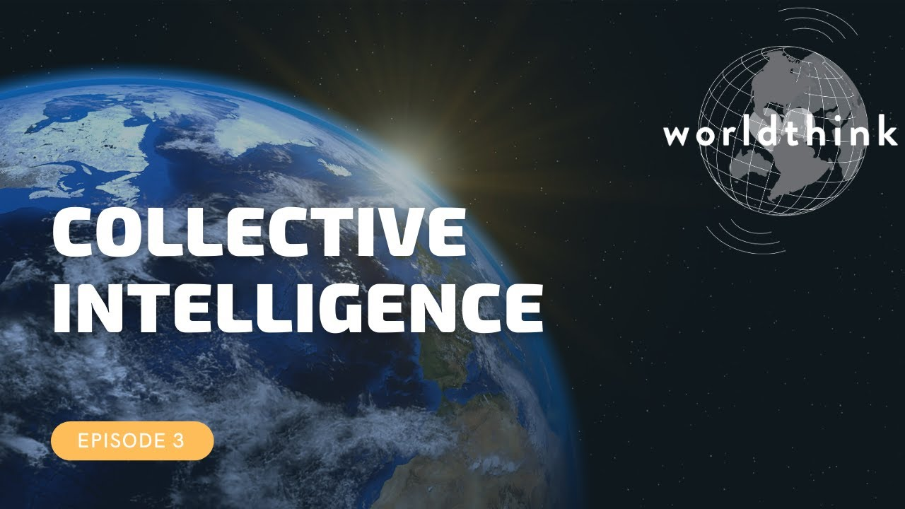 Episode 3: Collective Intelligence