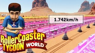 Top Speed 1.742 km/h (1,089mph) - RollerCoaster Tycoon World