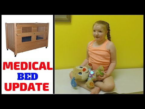 Annabelle's Medical Bed Update! (EXCITED)
