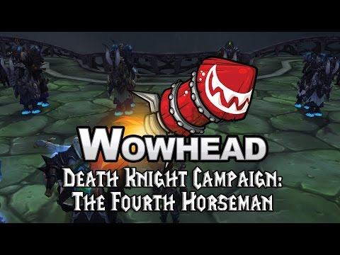Death Knight Campaign: The Fourth Horseman