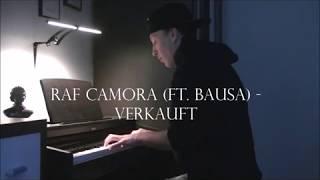 RAF CAMORA (FT. BAUSA) - VERKAUFT - ANTHRAZIT RR - PIANO COVER