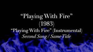 """Playing With Fire"" (1983) - Second ""Playing With Fire"" Song (Instrumental)"