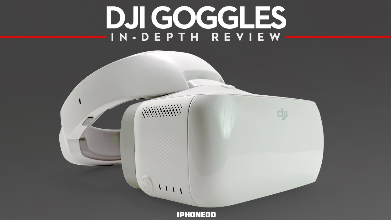DJI Goggles Unboxing In Depth Review 4K