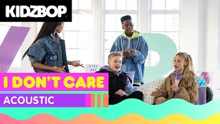 KIDZ BOP Kids - I Don't Care (Acoustic) [KIDZ BOP 2020]