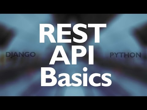 Build a Rest API with the Django REST Framework