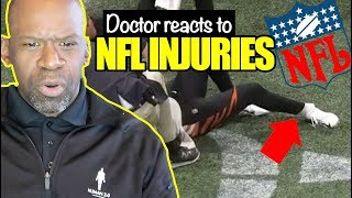 DOCTOR REACTS TO NFL FOOTBALL INJURIES   DR CHRIS
