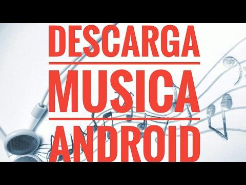 DESCARGAR MUSICA EN ANDROID 2017-MEJOR REPRODUCTOR DE MUSICA 2017-TORRENT EN ANDROID 2017