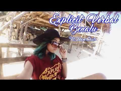 Explicit Verbal - Benalu Ft. Idam Choir